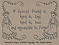 Impossible To Forget-Friendship Saying